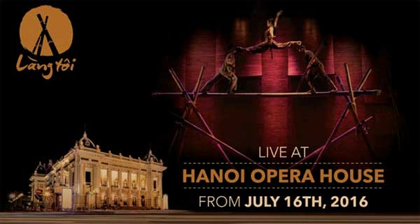 Lang Toi - Performs live at  Hanoi Opera House From July 16
