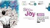 sing for joy concert to show beauty through harmony